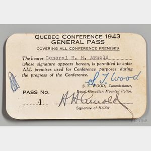 "Arnold, Henry Harley ""Hap"" (1886-1950) Signed General Pass to the Quebec Conference, August 1943."