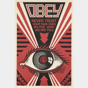 Shepard Fairey (American, b. 1970)      Three Posters:  OBEY:  Never Trust Your Own Eyes...,   OBEY (Andre the Giant)