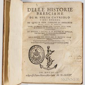 Capriolo, Elia (d. 1519) Delle Historie Bresciane.