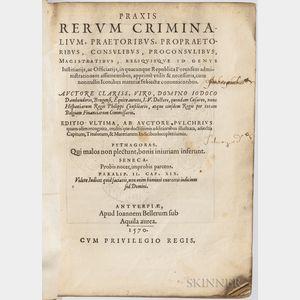 Damhouder, Josse de (1507-1581) Praxis Rerum Criminalium.