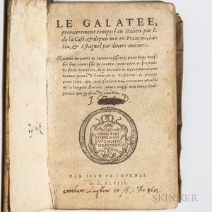 Casa, Giovanni della (1503-1556) La Galatee.