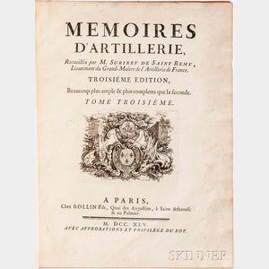 Surirey de Saint-Remy, Pierre (1645-1716) Memoires D'Artillerie
