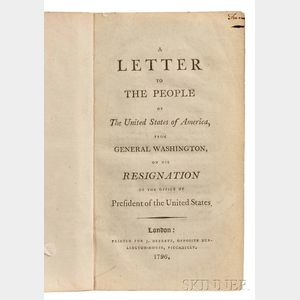 Washington, George (1732-1799) A Letter to the People of the United States of America from General Washington, on his Resignation of th