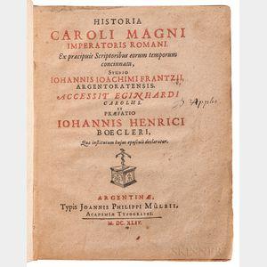 Frantz, Johannes Joachim (1598-1666) ed. Johann Heinrich Boeckler (1611-1672) Historia Caroli Magni Imperatoris Romani.