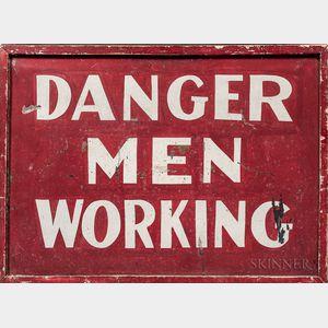 "Painted Tin ""Danger Men Working"" Sign"