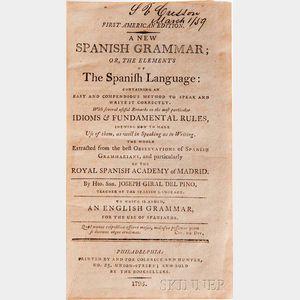 Giral del Pino, Hipolito San Joseph (fl. Late 18th Century) A New Spanish Grammar,   First American Edition.