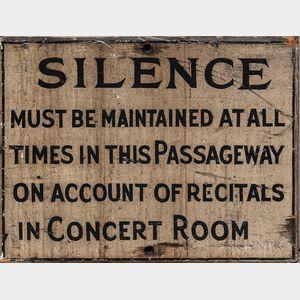 """Painted Julliard School """"SILENCE..."""" Sign"""
