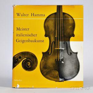 Hamma, Walter (1916-1988), Meister Italienischer Geigenbaukunst