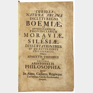 Curiosa Naturae Arcana Inclyti Regni Boemiae, et Appertinentium Provinciarum Moraviae, et Silesiae, disserationibus, et Quaestionibus P