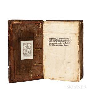 Thomas Aquinas (1225-1274) Commentaria in omnes Epistolas Sancti Pauli  , edited by Petrus Bergomensis.