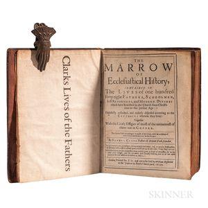 Clarke, Samuel (1599-1682) The Marrow of Ecclesiastical History.