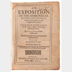 Boys, John (1571-1625) An Exposition of the Dominical Epistles and Gospels, Used in our English Liturgie, throughout the Whole Year.