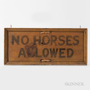 "Yellow- and Black-painted ""No Horses Allowed"" Sign"