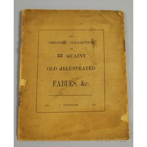 An Original Collection of 33 Quaint Old Illustrated Fables, &c.