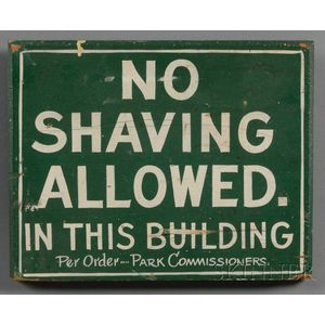 """Painted Wood """"NO SHAVING ALLOWED.  IN THIS BUILDING"""" Sign"""