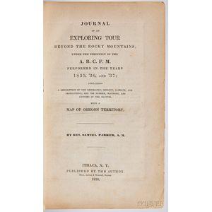 Parker, Samuel (1779-1866) Journal of an Exploring Tour Beyond the Rocky Mountains.