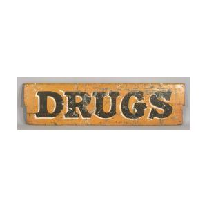 "Painted Wood ""Drugs"" Apothecary Trade Sign"