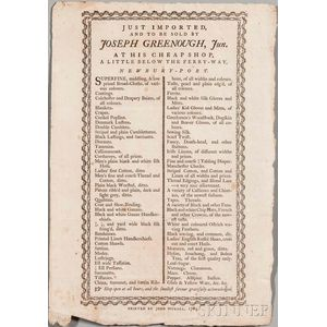 American Advertising Broadside, Just Imported, and to be Sold by Joseph Greenough Jun. at his Cheap Shop, Little Below the Ferry-Way, N