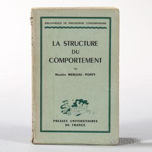 Merleau-Ponty, Maurice (1908-1961) La Structure du Comportement.