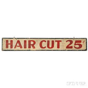 "Painted ""HAIR CUT 25c"" Barber"