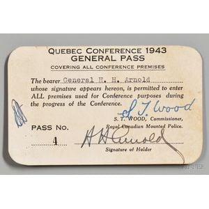 """Arnold, Henry Harley """"Hap"""" (1886-1950) Signed General Pass to the Quebec Conference, August 1943."""