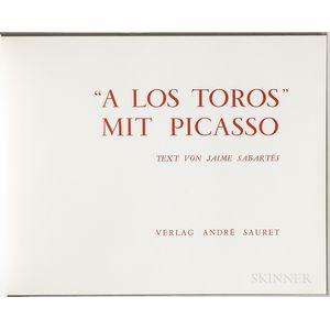 Picasso, Pablo (1881-1973) A Los Toros mit Picasso.