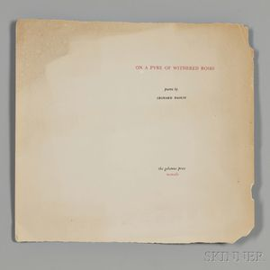 Baskin, Leonard (1922-2000) On a Pyre of Withered Roses,   Signed First Edition.