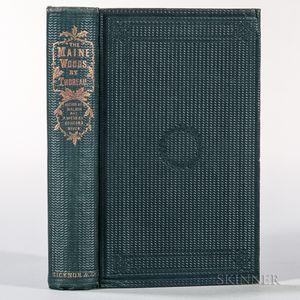 Thoreau, Henry David (1817-1862) The Maine Woods.