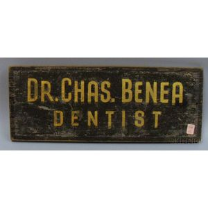"""""""Dr. Chas. Benea, Dentist"""" Gilt and Painted Wooden Trade Sign"""