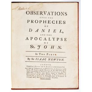 Newton, Sir Isaac (1642-1727) Observations upon the Prophecies of Daniel and the Apocalypse of St. John.