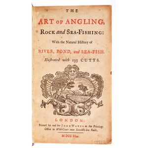 Brookes, Richard (active 1721-1763) The Art of Angling, Rock and Sea-Fishing: with the Natural History of River, Pond,   and Sea-Fish.