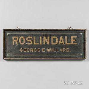 """Roslindale George E. Willard"" Trade Sign"