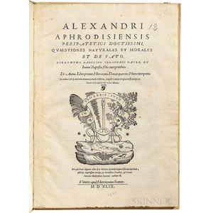 Alexander of Aphrodisias (fl. AD 200) Quaestiones Naturales et Morales et de Fato.