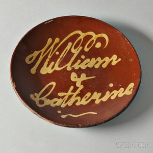 "Large Redware Plate with Yellow Slip Inscription ""William & Catherine,"""