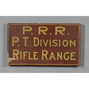 """Painted Wooden Sign:  """"P.R.R. P.T. DIVISION RIFLE RANGE"""" Sign"""